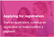 An image of the Applying for registration, Start an application, Continue an application or Make/confirm a payment box