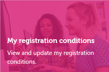 An image showing the my registration conditions panel. The texts says 'my registration conditions: view and update my registration conditions'